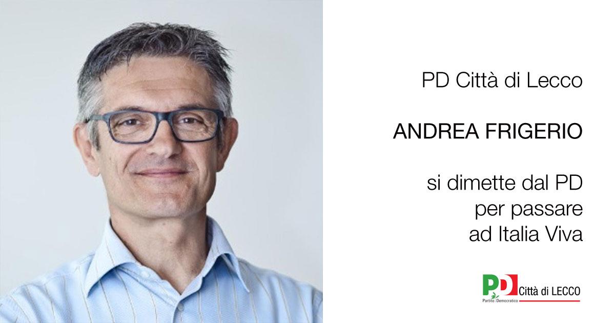 Andrea Frigerio PD Lecco Italia Viva