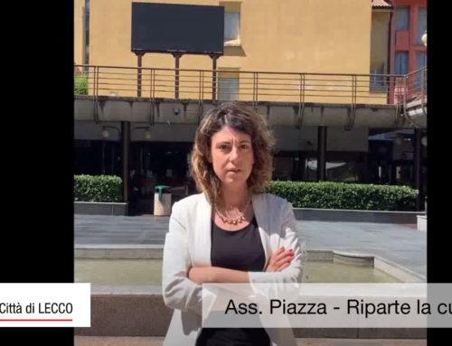 Ass. Piazza – Riparte la cultura a Lecco